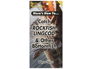 Frank Amato Publications Catch Rockfish, Lingcod & Other Bottomfish (Here's How To...)