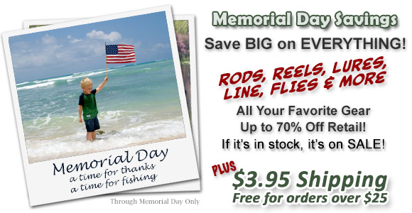 Memorial Day Savings - Every Item in Stock is ON SALE NOW!