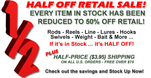 Half-Off Sale - If it's in Stock it's Half Off!
