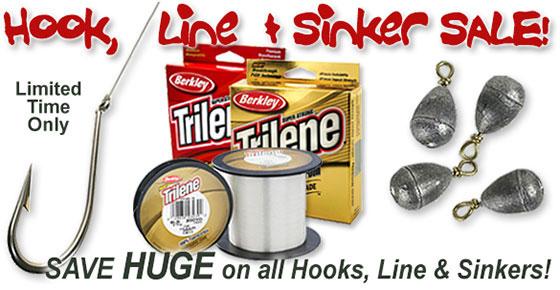 Hook, Line & Sinker Sale! Stock Up Now!