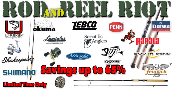 Huge Savings on Every Rod, Reel and Combo in Stock!